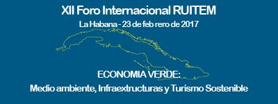 XIII Asamblea y XII Foro Internacional RUITEM celebrado en La Habana